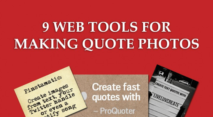9 Tools for Quotes