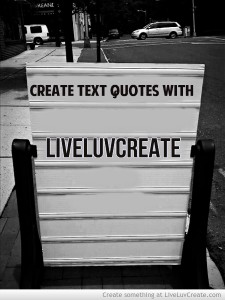 Create text quotes with Liveluvcreate